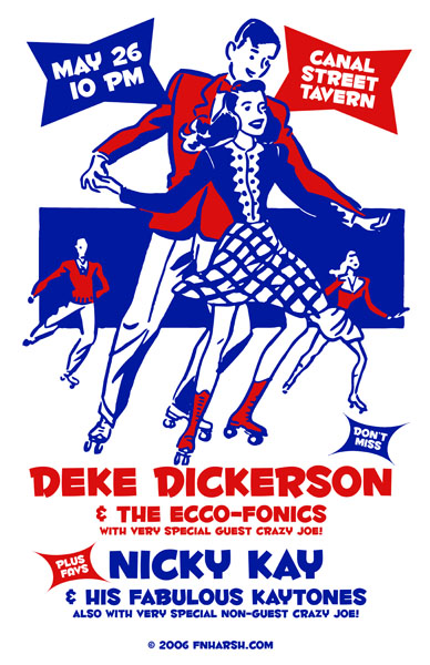 Deke Dickerson, screen print $20 + s/h